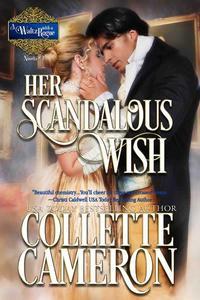 Her Scandalous Wish: A Historical Regency Romance