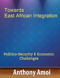 Towards East African Integration