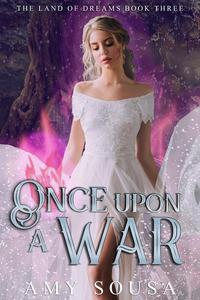 Once Upon A War