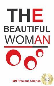 The Beautiful Woman