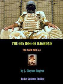 The Gun Dog of Baghdad