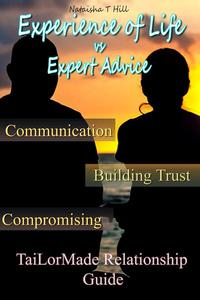 Experience of Life Vs. Expert Advice