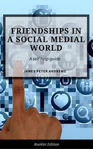 Friendships in a Social Media World