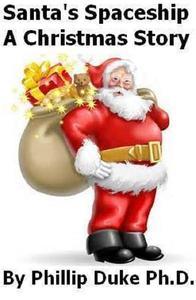 Santa's Spaceship A Christmas Story