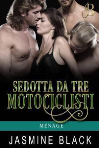 Sedotta Da Tre Motociclisti