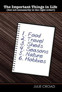 The Important Things in Life (But Not Necessarily in the Right Order!)