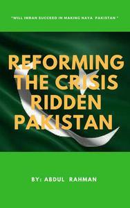 Reforming the Crisis Ridden Pakistan