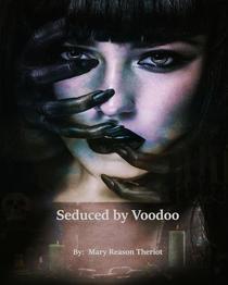 Seduced by Voodoo