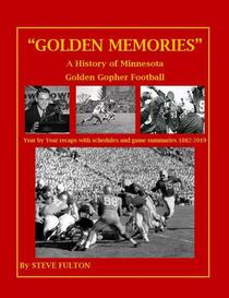 """Golden Memories"" - History of Minnesota Gophers Football"
