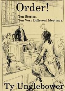 Order! Ten Stories. Ten Very Different Meetings.
