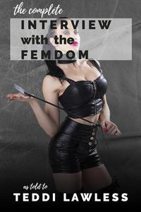The Complete Interview with the Femdom