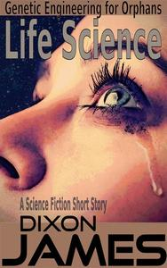 Life Science, Genetic Engineering for Orphans