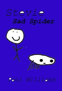 Stevie - Sad Spider