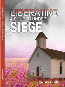 Liberating a Church Under Siege
