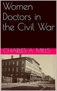 Women Doctors in the Civil War