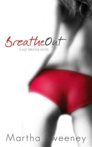 Breathe Out
