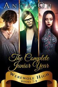 Werewolf High: The Complete Junior Year: Books 7-9