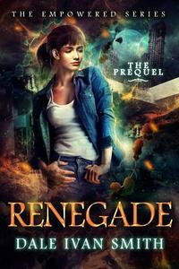Renegade: The Empowered Prequel