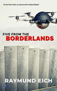 Five From the Borderlands