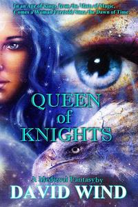 Queen of Knights: A Medieval Fantasy