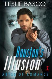 Houston's Illusion: Abyss of Romance