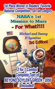 NASA's 1st Mission to Mars - For What?!!!