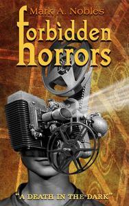 Forbidden Horrors: A Death in the Dark