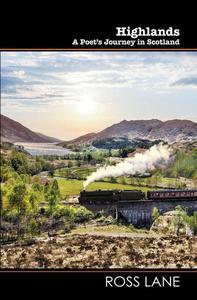 Highlands - A Poet's Journey in Scotland