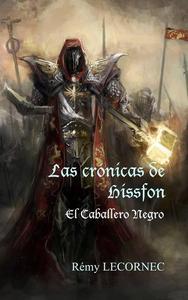 Las crónicas de Hissfon - El Caballero Negro