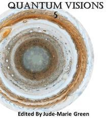 Quantum Visions 5