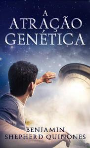 A Atração Genética