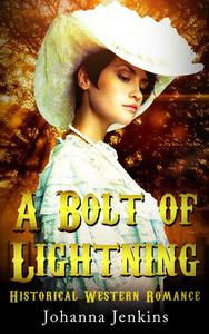 A Bolt of Lightning - Clean Historical Western Romance