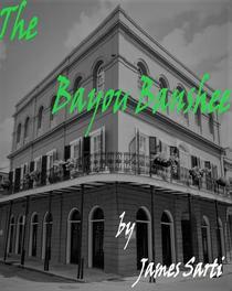 The Bayou Banshee