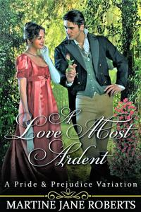 A Love Most Ardent