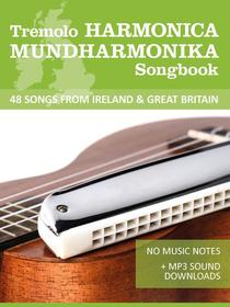 Tremolo Harmonica Songbook - 48 Songs from Ireland & Great Britain