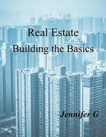 Real Estate Building the Basics