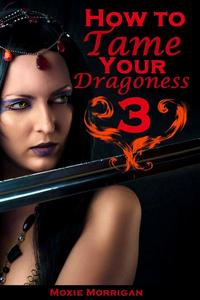 How to Tame Your Dragoness 3