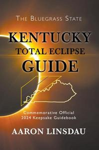 Kentucky Total Eclipse Guide