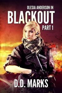 Blackout Part 1: Olesia Anderson Thriller #7.1