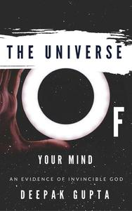 The Universe Of Your Mind