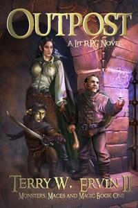 Outpost- A LitRPG Adventure