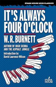 It's Always Four O'Clock