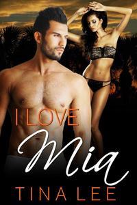 Erotica: I Love Mia