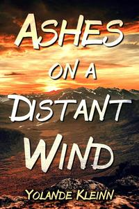 Ashes on a Distant Wind