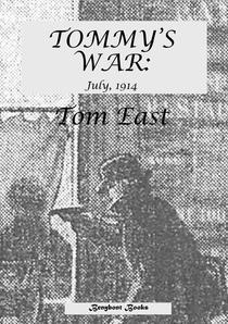 Tommy's War: July 1914