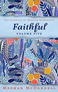 Faithful: Volume Five
