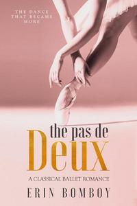 The Pas de Deux: A Classical Ballet Romance