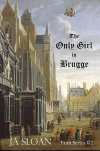 The Only Girl in Brugge