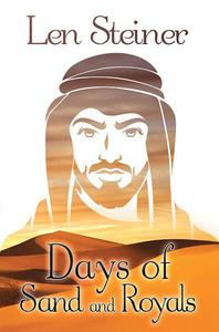 Days of Sand and Royals