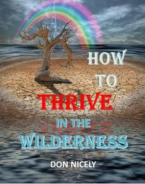 How To Thrive In The Wilderness